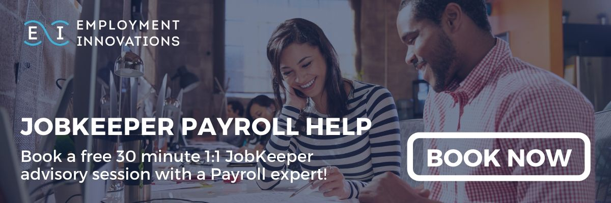 Need JobKeeper Payroll Help? Book a free 30 minute 1:1 JobKeeper advisory session with a Payroll expert!