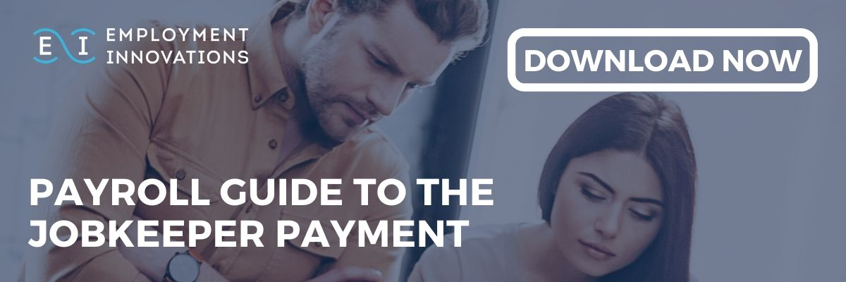 Download the free Payroll Guide To The JobKeeper Payment by Employment Innovations