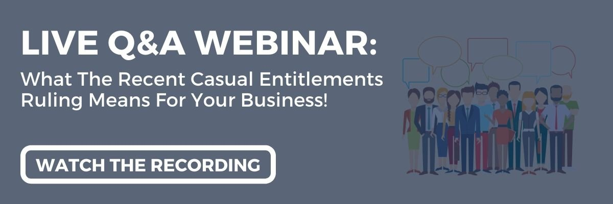 A Live Q&A with Employment Hero: What the recent Casual Entitlements ruling could mean for your busines!