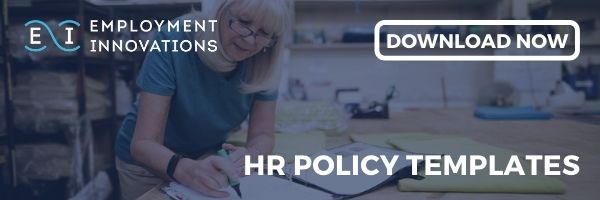 Download Employment Innovations' free HR Policy template pack.