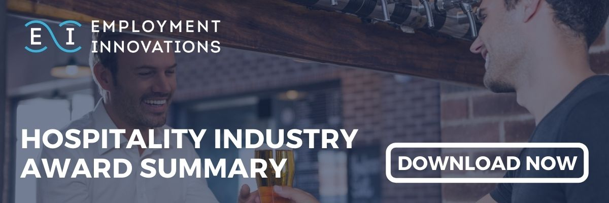 Download the Hospitality Industry (General) Award Summary - A Free Resource From Employment Innovations