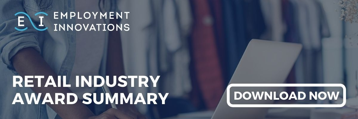 Download the Retail Industry Award Summary from Employment Innovations
