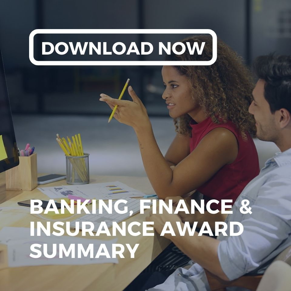 Download the Employment Innovations' Banking, Finance & Insurance Industry Award Summary