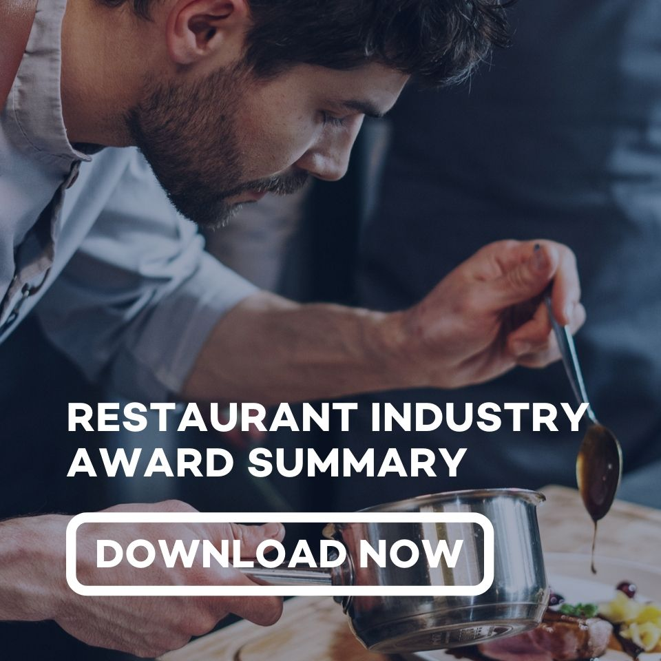 Download the Restaurant Industry Award Summary from Employment Innovations