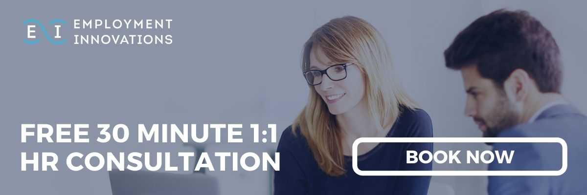 Book your free 30 minute 1:1 HR Consultation with an expert from Employment Innovations